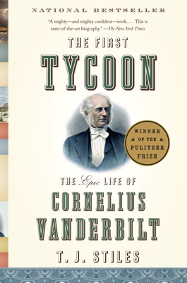 The First Tycoon - T.J. Stiles pdf download
