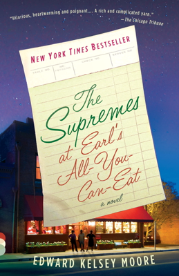 The Supremes at Earl's All-You-Can-Eat - Edward Kelsey Moore pdf download
