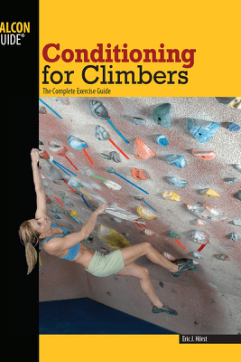 Conditioning for Climbers - Eric J. Hörst