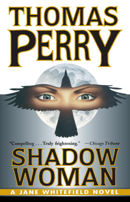 Shadow Woman - Thomas Perry pdf download