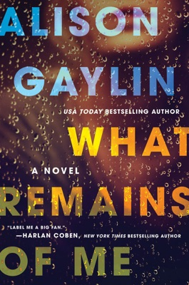 What Remains of Me - Alison Gaylin pdf download