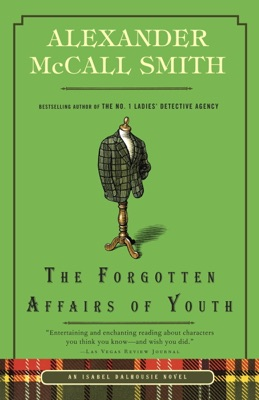 The Forgotten Affairs of Youth - Alexander McCall Smith pdf download