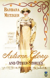 Autumn Glory and Other Stories - Barbara Metzger pdf download