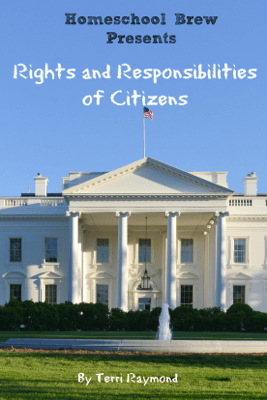 Rights and Responsibilities of Citizens - Terri Raymond