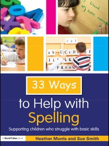 33 Ways to Help with Spelling - Heather Morris & Sue Smith pdf download