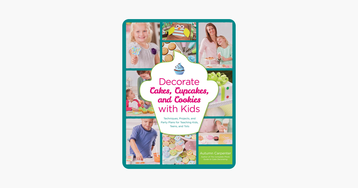‎Decorate Cakes, Cupcakes, And Cookies With Kids On Apple