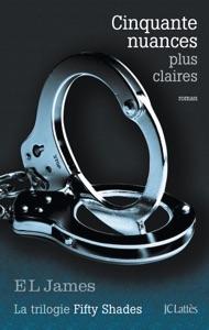 Cinquante nuances plus claires - E L James pdf download
