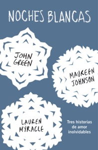 Noches blancas - John Green, Erin Lange & Maureen Johnson pdf download