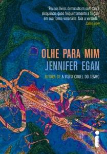 Olhe para mim - Jennifer Egan pdf download