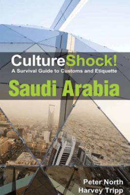 CultureShock! Saudi Arabia - Peter North & Harvey Tripp