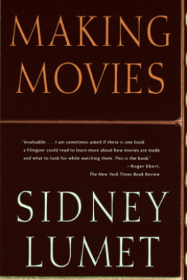 Making Movies - Sidney Lumet
