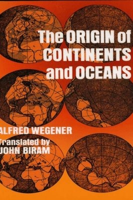 The Origin of Continents and Oceans - Alfred Wegener
