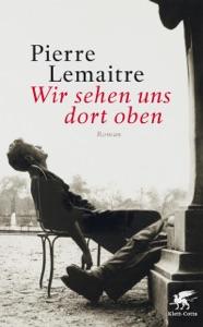 Wir sehen uns dort oben - Pierre Lemaitre & Antje Peter pdf download
