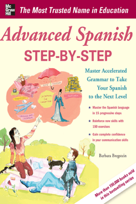 Advanced Spanish Step-by-Step - Barbara Bregstein
