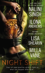 Night Shift - Nalini Singh, Ilona Andrews, Lisa Shearin & Milla Vane pdf download