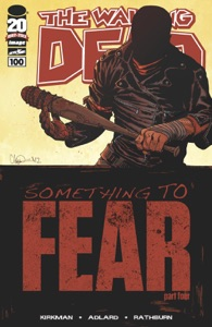 The Walking Dead #100 - Robert Kirkman & Charlie Adlard pdf download