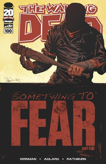 The Walking Dead #100 by Robert Kirkman & Charlie Adlard PDF Download