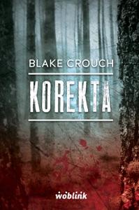 Korekta.Minibook - Blake Crouch pdf download
