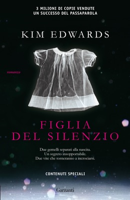 Figlia del silenzio - Kim Edwards pdf download