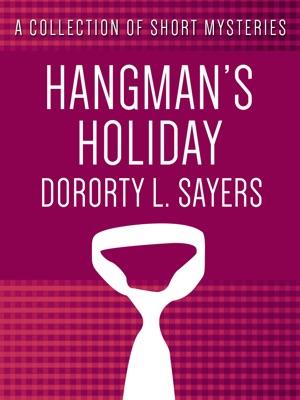 Hangman's Holiday - Dorothy L. Sayers pdf download