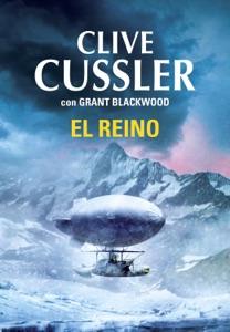 El reino (Las aventuras de Fargo 3) - Clive Cussler & Grant Blackwood pdf download