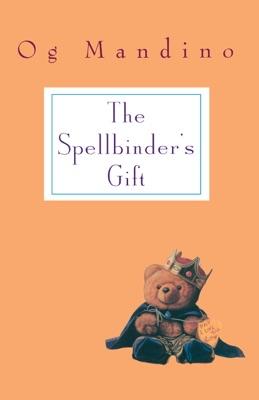 Spellbinder's Gift - Og Mandino pdf download