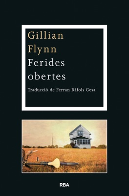 Ferides obertes - Gillian Flynn pdf download