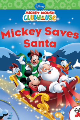 Mickey Mouse Clubhouse:  Mickey Saves Santa - Disney Book Group
