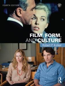 Film, Form, and Culture - Robert Kolker pdf download