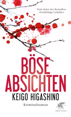 Böse Absichten - Keigo Higashino & Ursula Gräfe pdf download