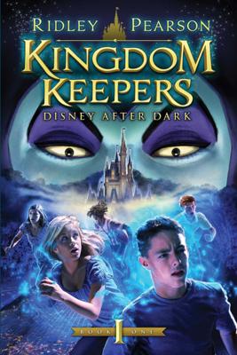 Kingdom Keepers I: Disney After Dark - Ridley Pearson