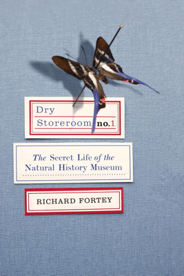 Dry Storeroom No. 1 - Richard Fortey