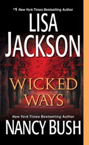 Wicked Ways - Lisa Jackson & Nancy Bush pdf download
