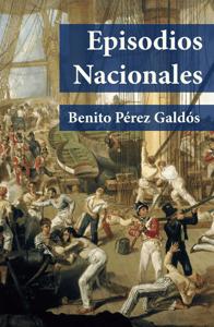 Episodios Nacionales  - Benito Pérez Galdós pdf download