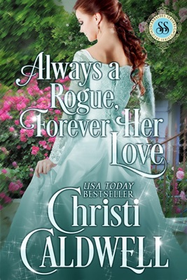 Always a Rogue, Forever Her Love - Christi Caldwell pdf download