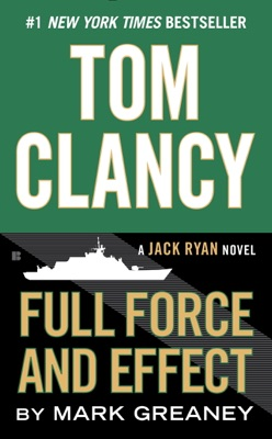 Tom Clancy Full Force and Effect - Mark Greaney pdf download