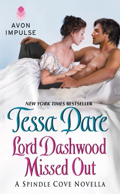 Lord Dashwood Missed Out - Tessa Dare pdf download