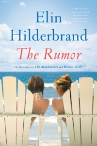 The Rumor - Elin Hilderbrand pdf download