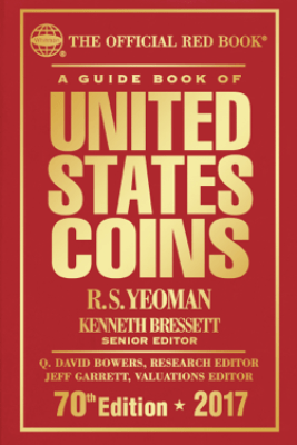 A Guide Book of United States Coins 2017 - R.S. Yeoman & Kenneth Bressett