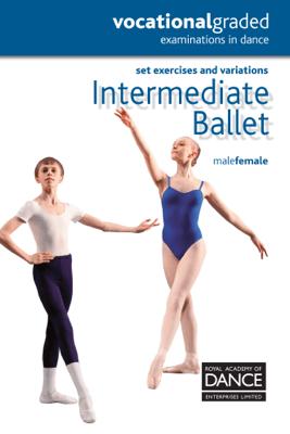 Intermediate Ballet - Royal Academy of Dance