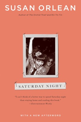 Saturday Night - Susan Orlean pdf download