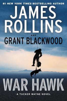 War Hawk - James Rollins & Grant Blackwood pdf download