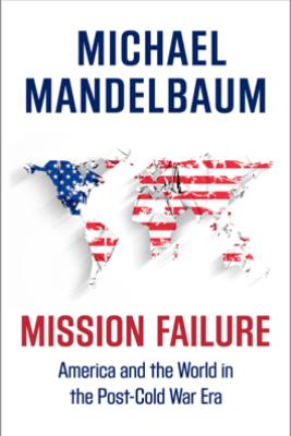 Mission Failure - Michael Mandelbaum