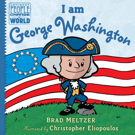 I am George Washington by Brad Meltzer & Christopher Eliopoulos pdf download
