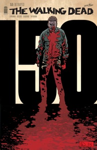 The Walking Dead #150 - Robert Kirkman & Charlie Adlard pdf download