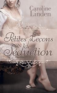 Petites leçons de séduction - Caroline Linden pdf download