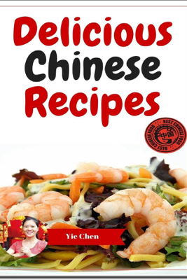 Chinese Recipes - Yie Chen