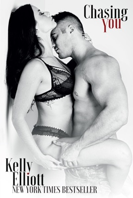 Chasing You - Kelly Elliott pdf download