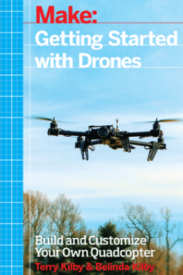 Getting Started with Drones - Terry Kilby & Belinda Kilby