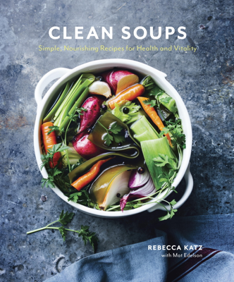 Clean Soups - Rebecca Katz & Mat Edelson pdf download